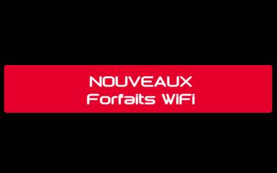 Nouveaux forfaits WiFi